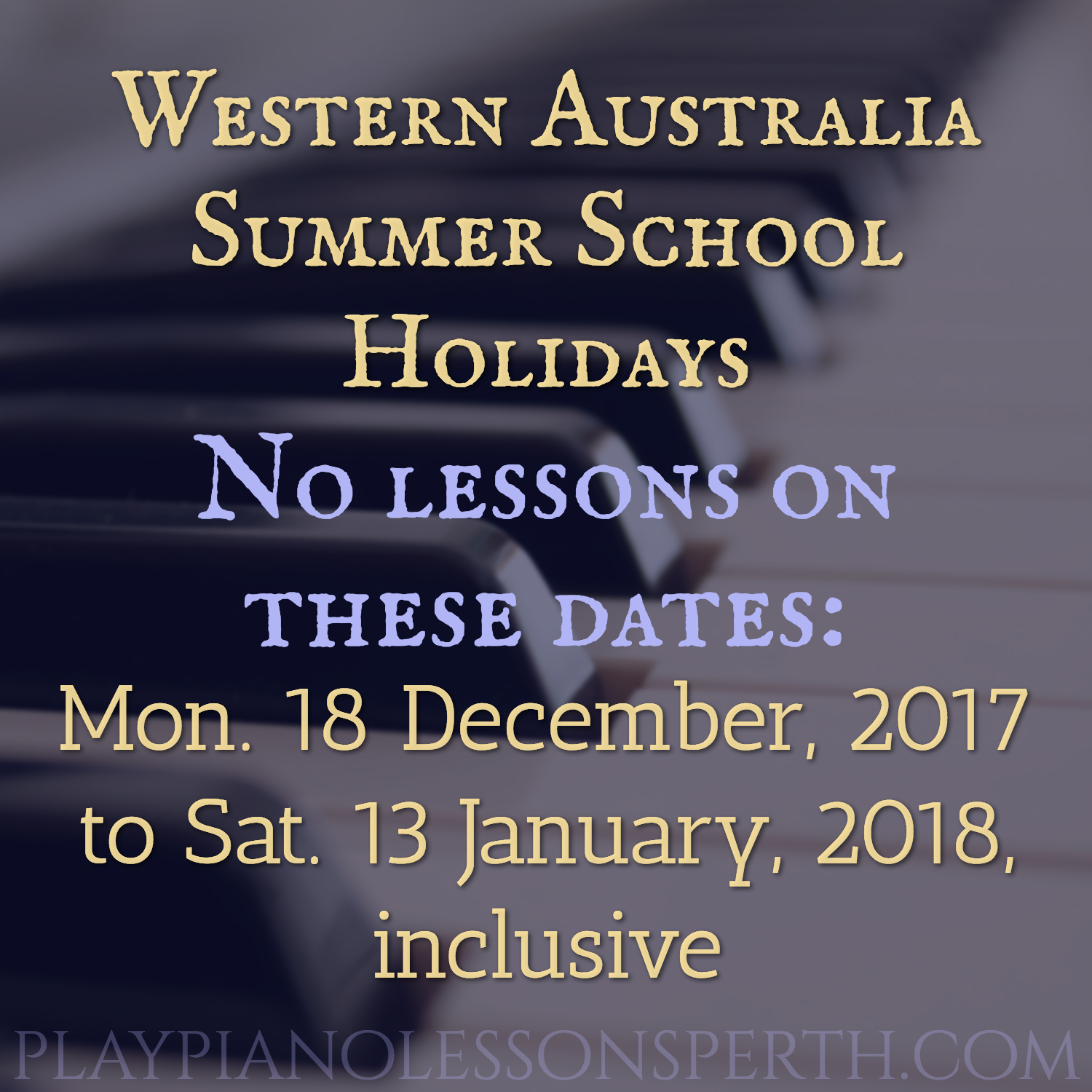 Play Piano Lessons Perth Summer School Holidays 2017 and 2018