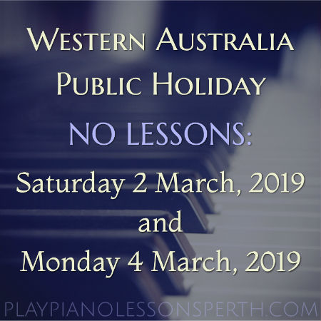 Play Piano Lessons Perth March Public Holiday 2019
