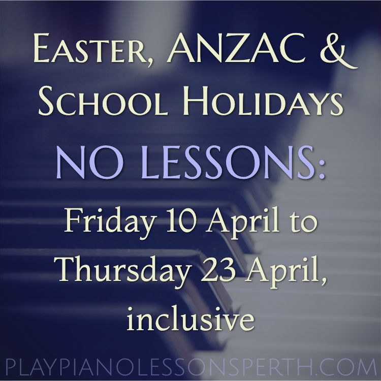 Play Piano Lessons Perth - April 2020 Easter, Anzac & School Holidays