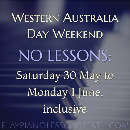 Play Piano Lessons Perth - Western Australia Day Holiday Weekend